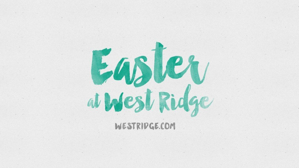 Easter At West Ridge Comps