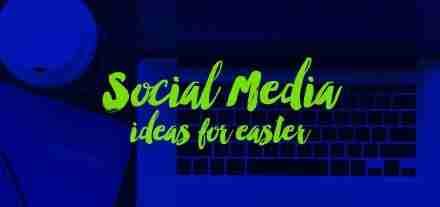 Social-Media-Ideas-for-Easter