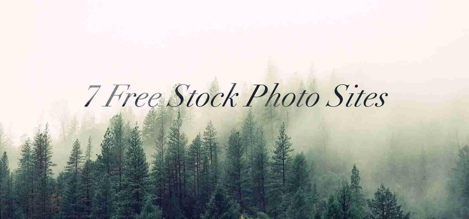 7 Free Stock Photo Sites