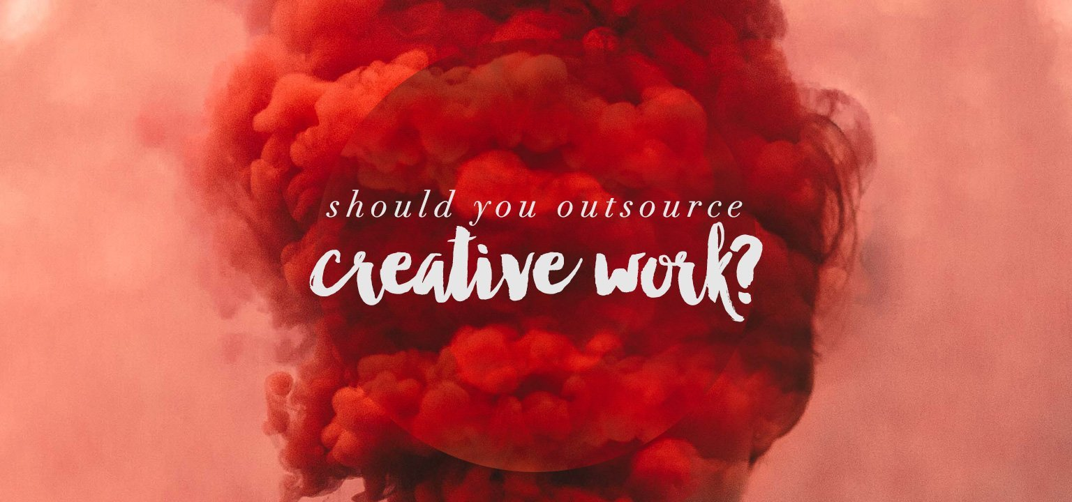 Should You Outsource Creative Work?