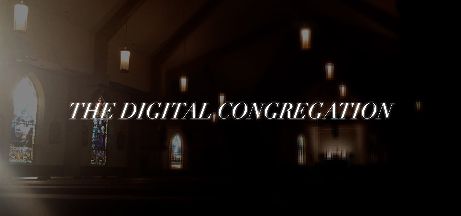 The Digital Congregation