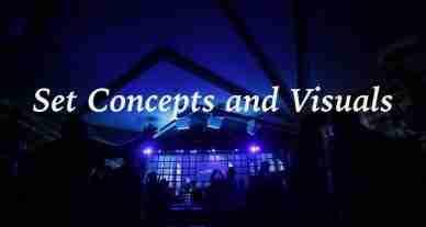 Set Concepts and Visuals