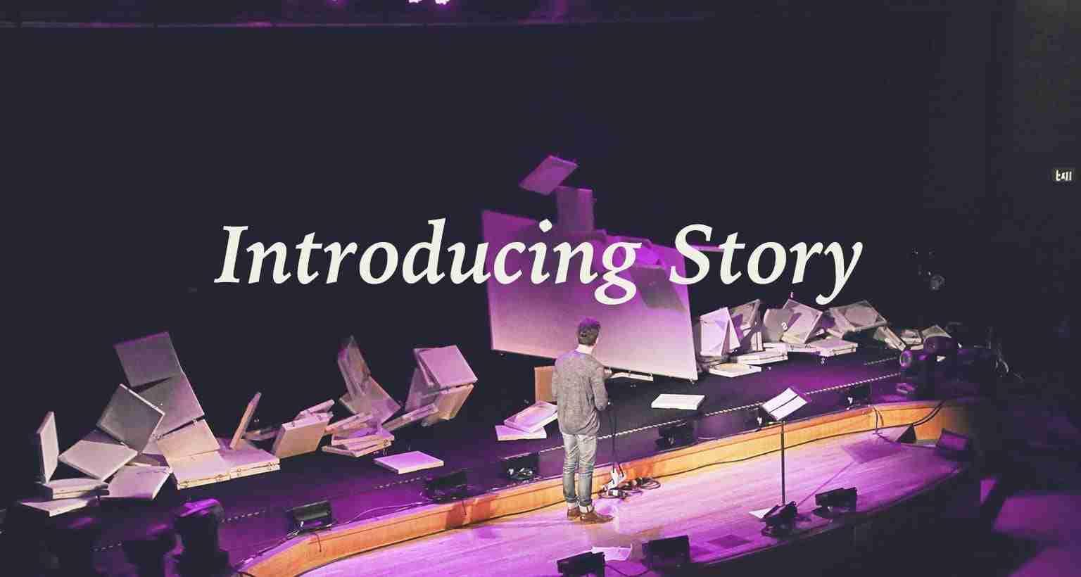 SALT: Introducing Story