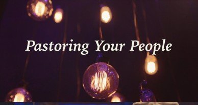 Pastoring Your People