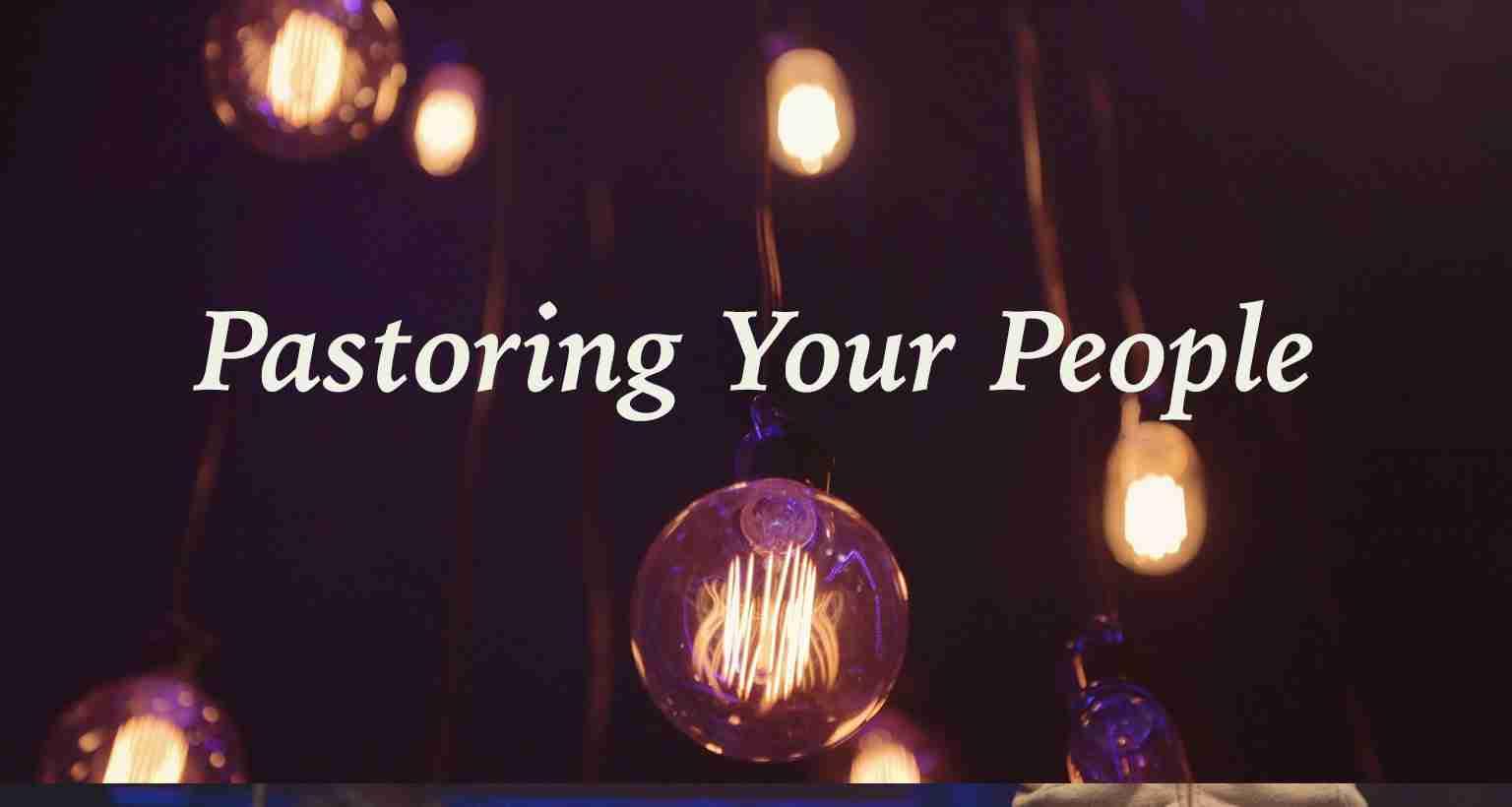 SALT: Pastoring Your People