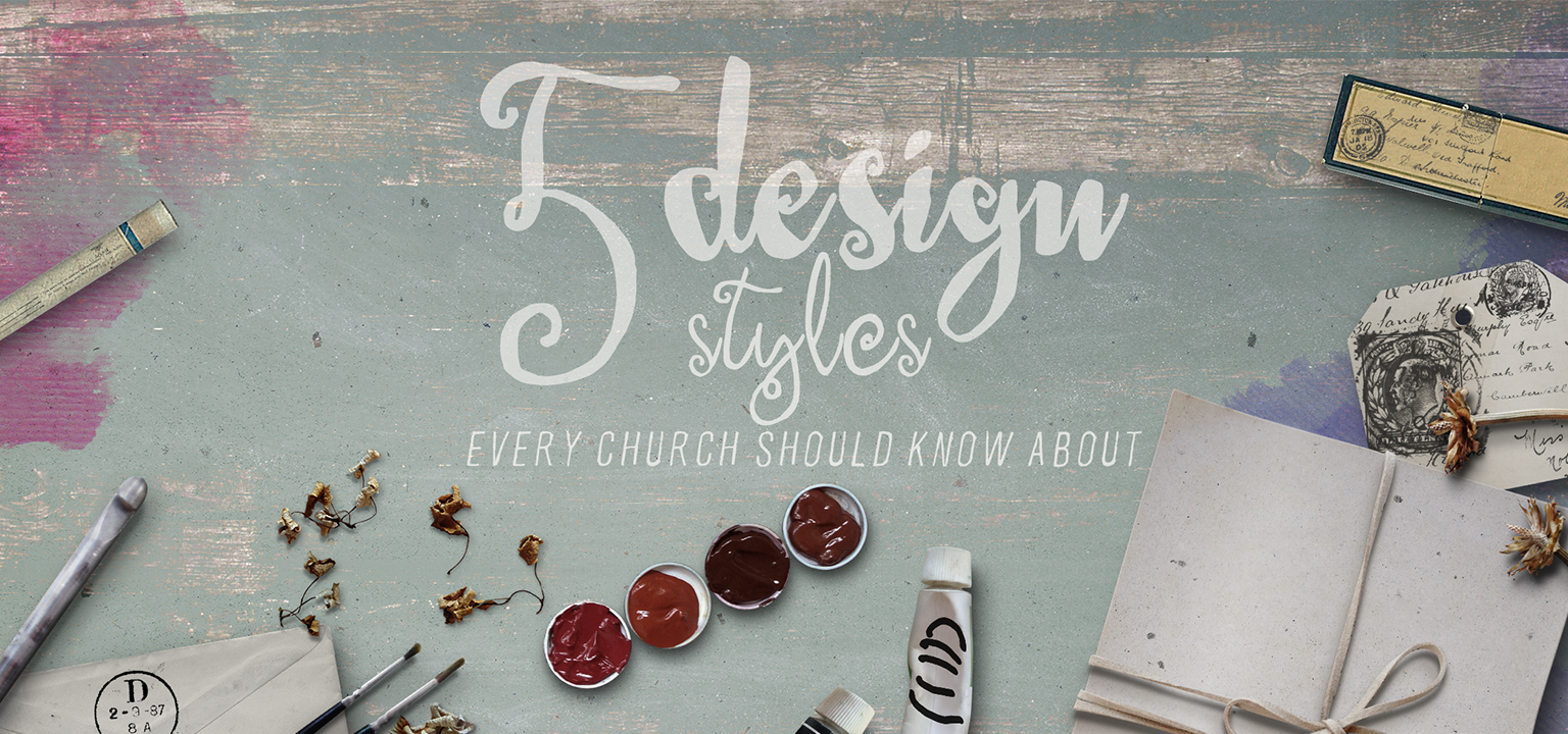 5 Design Styles Every Church Should Know About