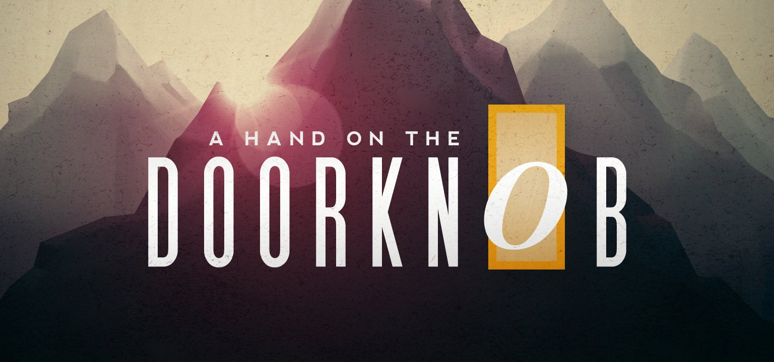 A Hand on the Doorknob