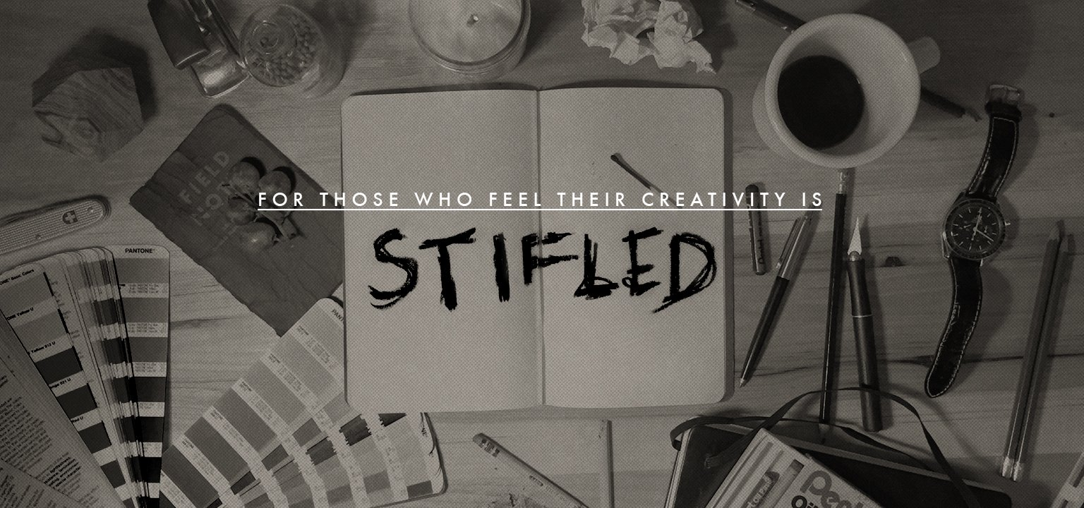 For Those Who Feel Their Creativity is Stifled
