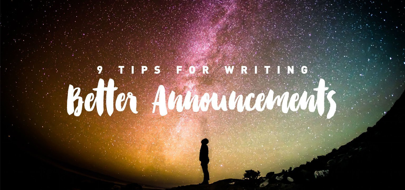 9 Tips for Writing Better Announcements