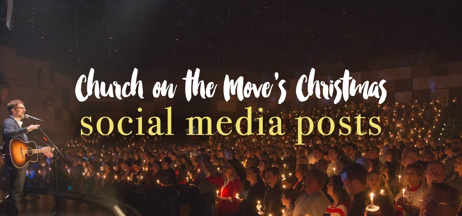 Church on the Move's Christmas Social Media Posts