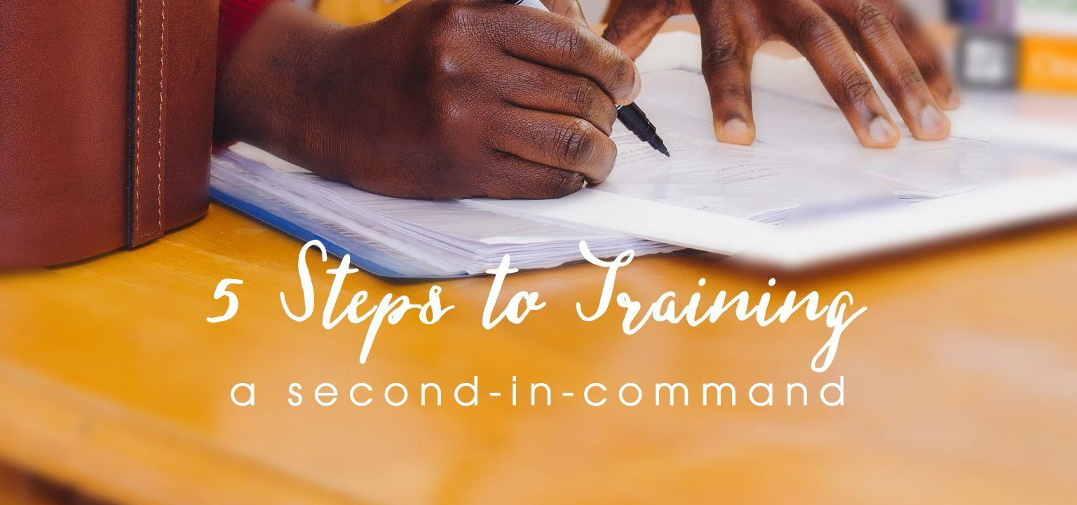 5 Steps to Training a Second-in-Command