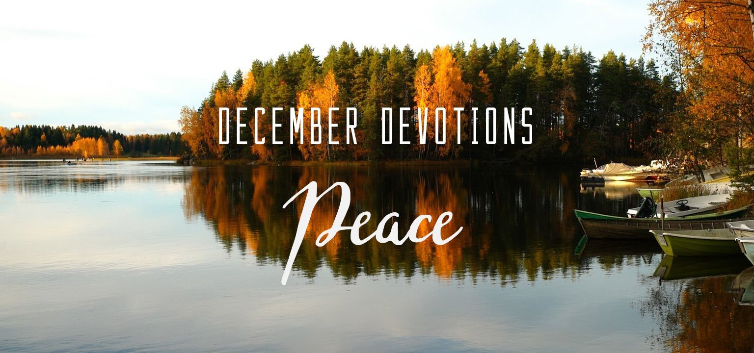 December Devotion: Peace