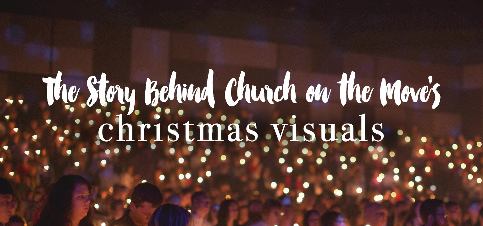The Story Behind Church on the Move's Christmas Visuals