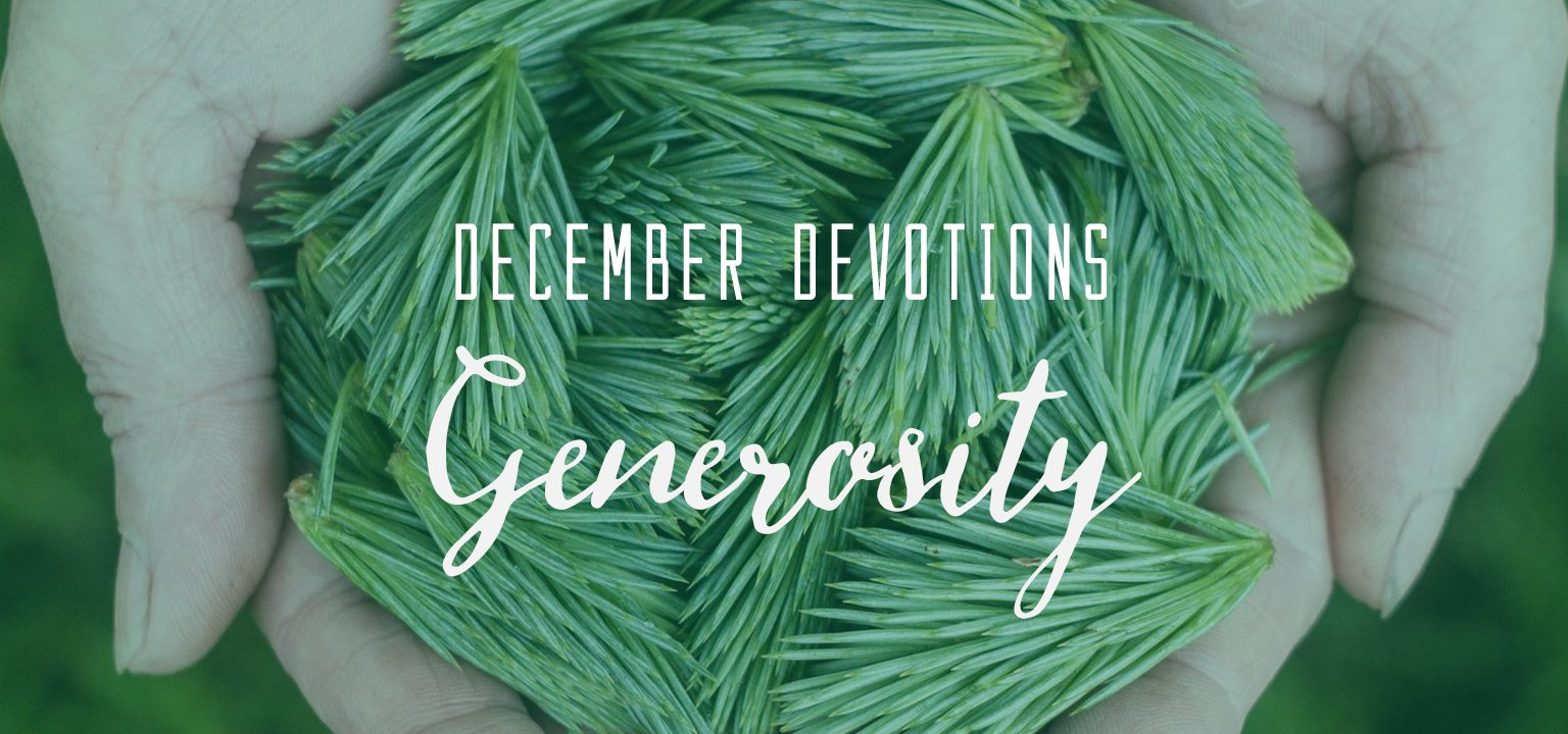 December Devotion: Generosity