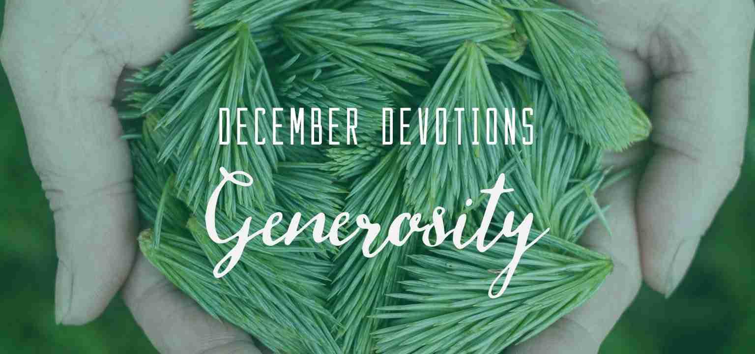 December Devotion: Generosity