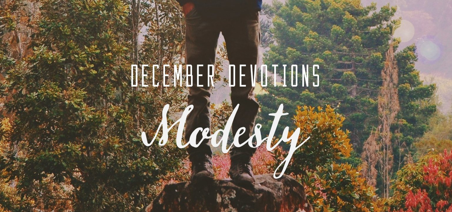December Devotion: Modesty