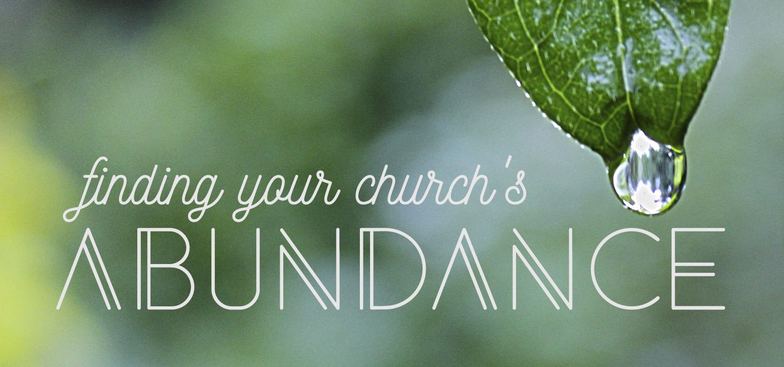 Finding Your Church's Abundance