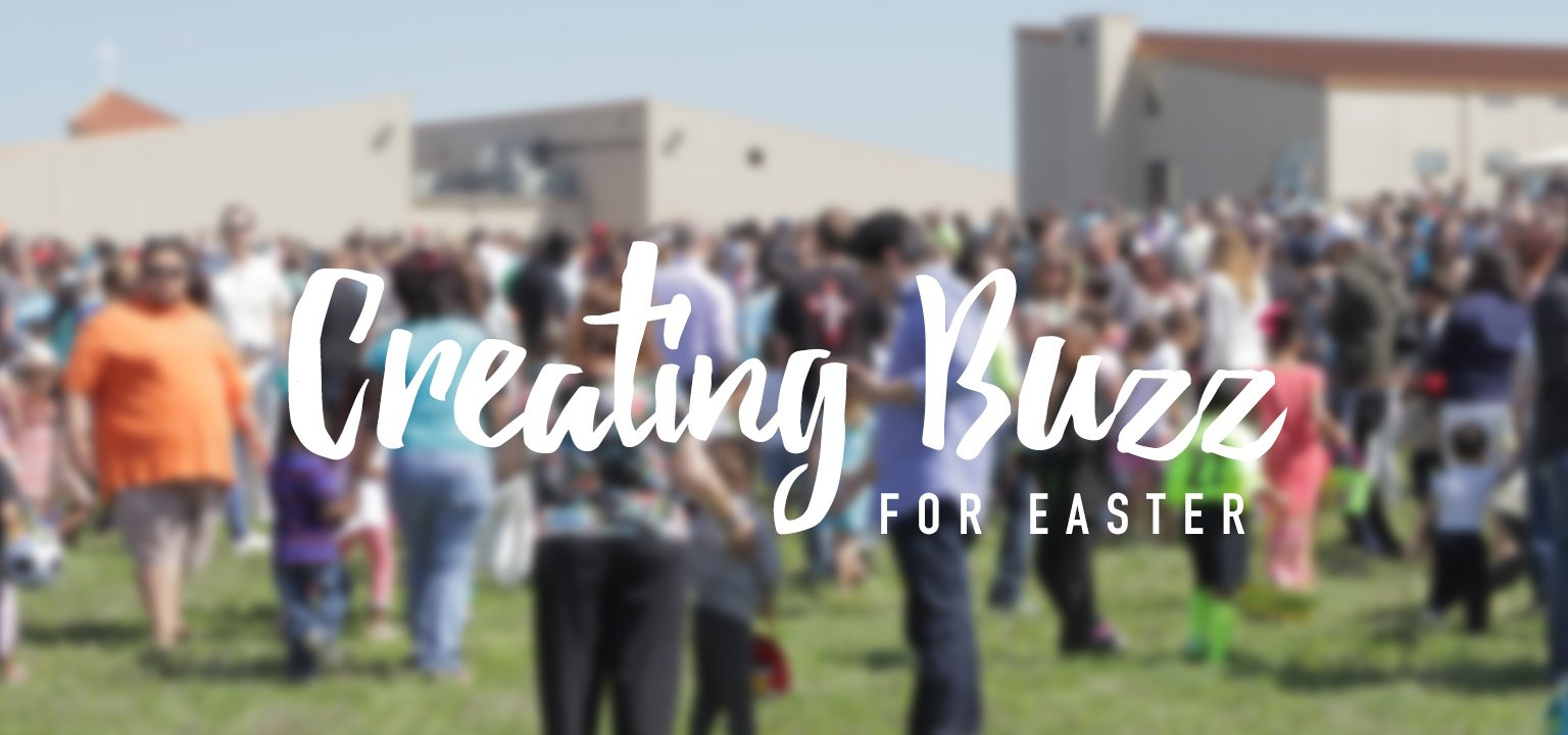 Creating Buzz for Easter