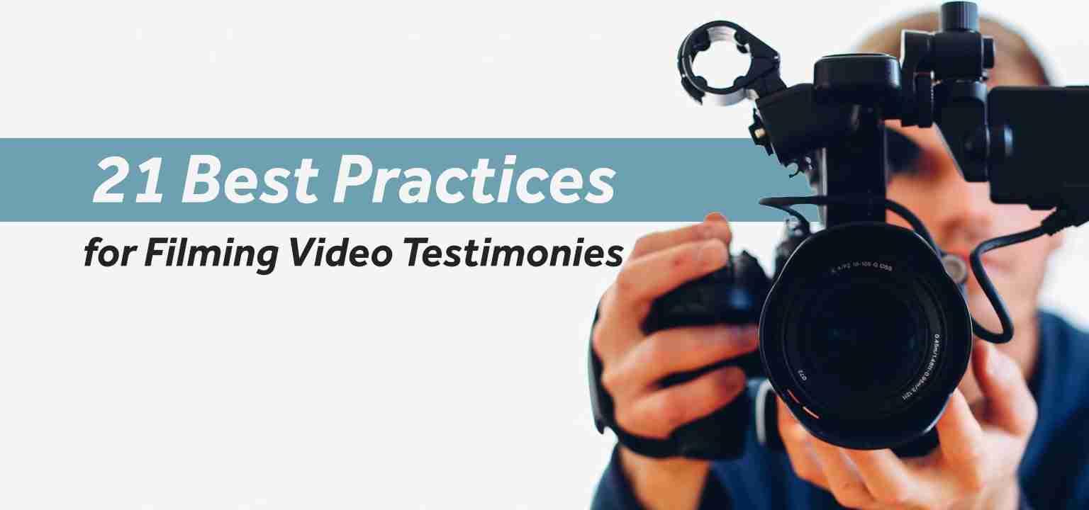 21 Best Practices for Filming Video Testimonies