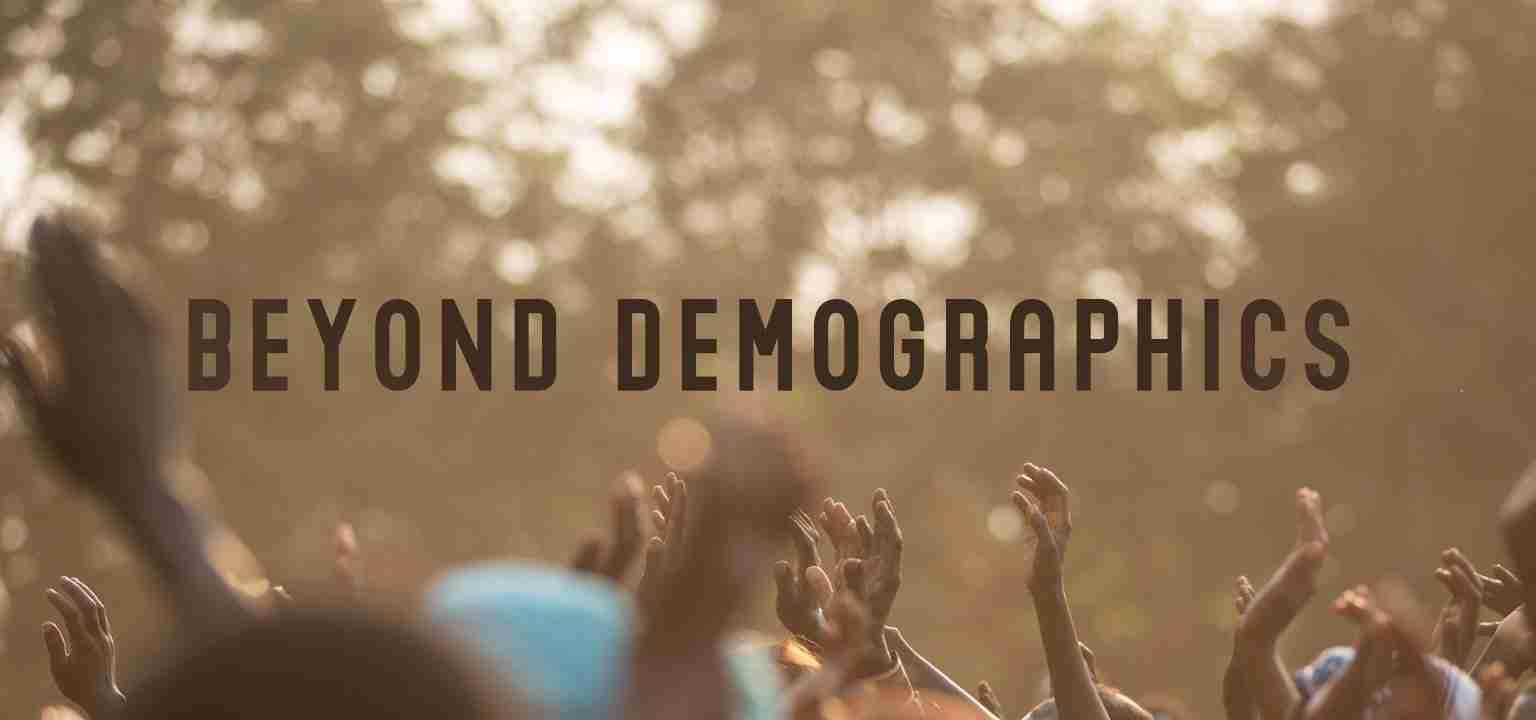 Beyond Demographics