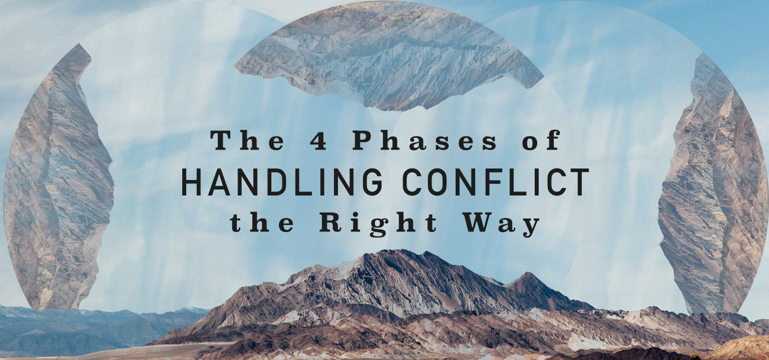 The 4 Phases of Handling Conflict the Right Way