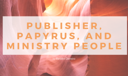 Publisher, Papyrus, and Ministry People