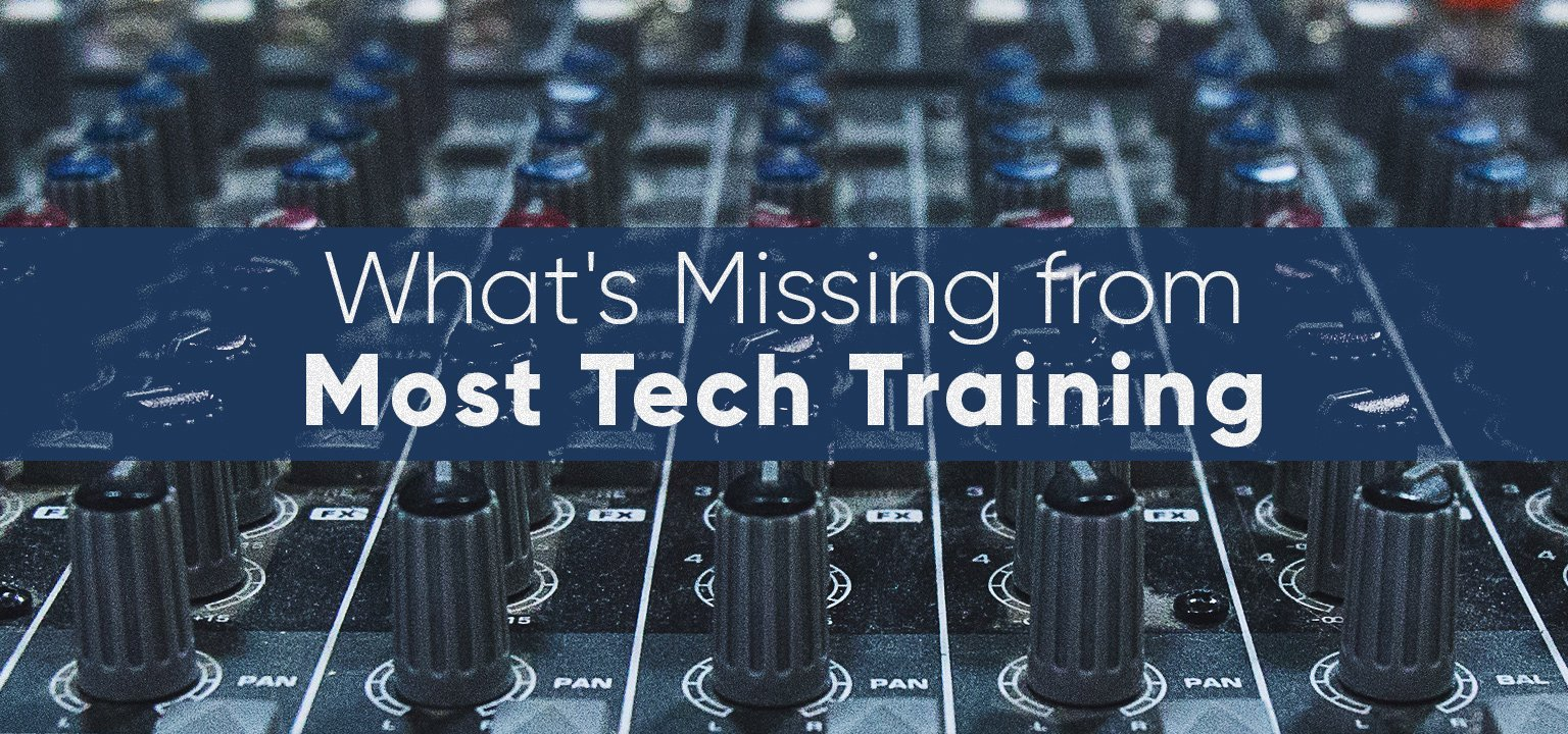 What's Missing from Most Tech Training