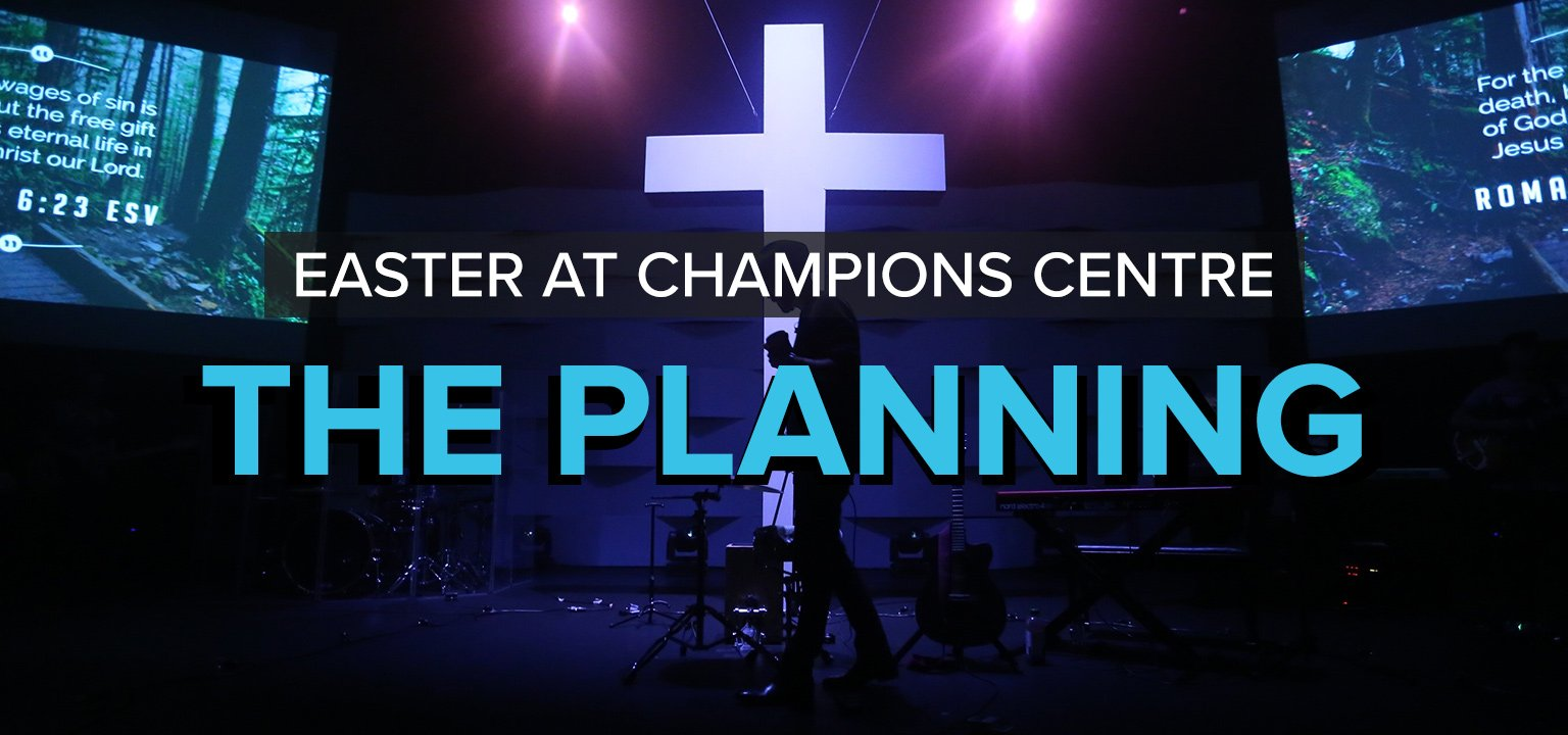 The Planning [Easter at Champions Centre]