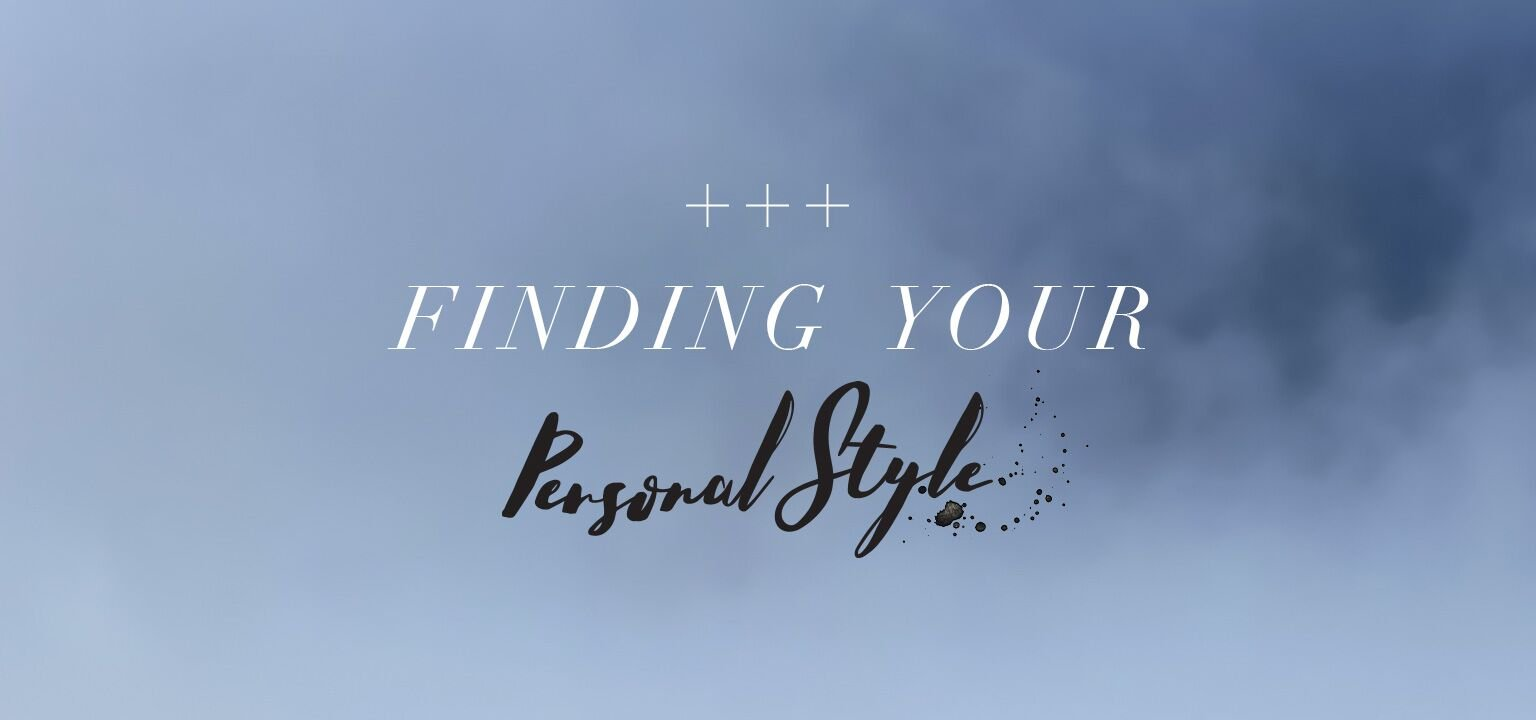 Finding Your Personal Style
