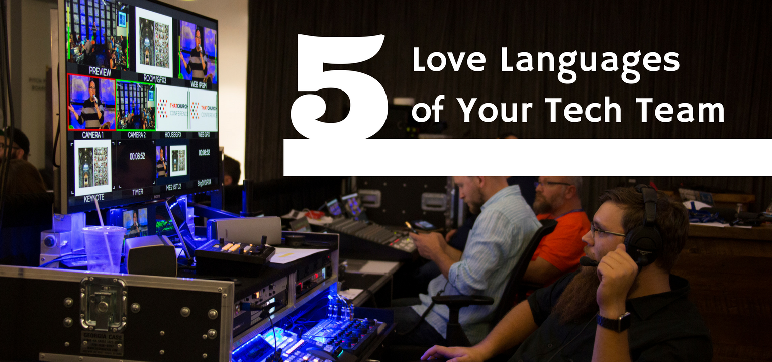 The 5 Love Languages of Your Tech Team
