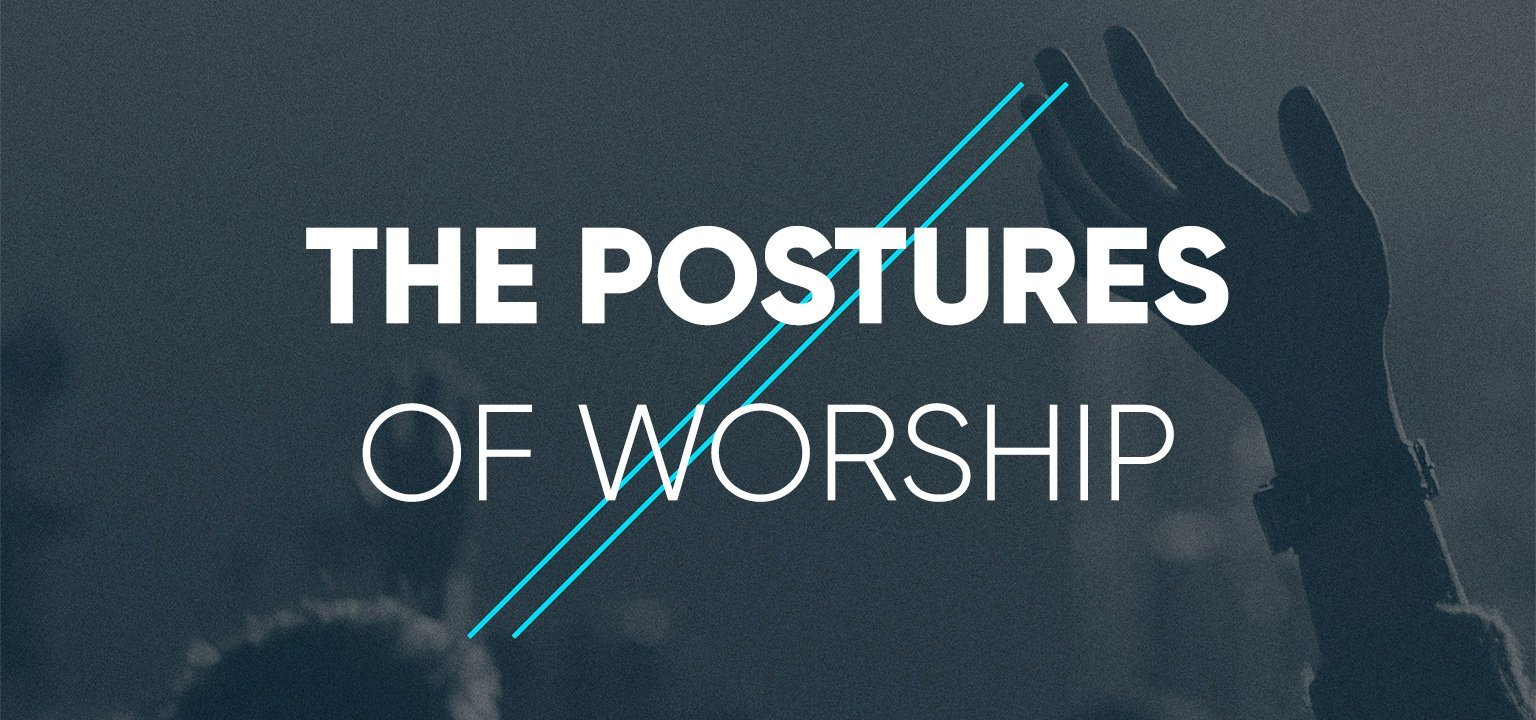 The Postures of Worship