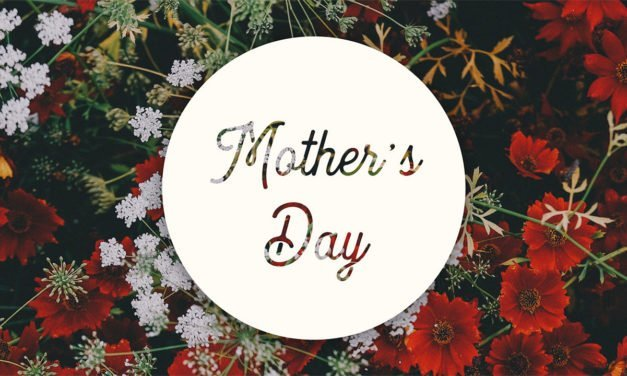 3 Things Your Church Should Do For Mother's Day