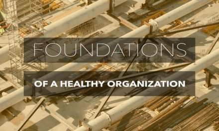 Foundations of a Healthy Organization