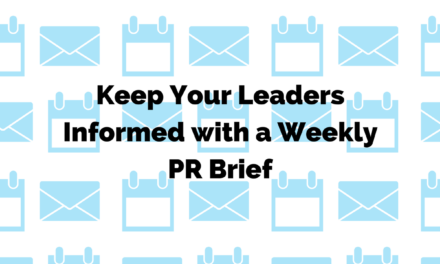 Keep Your Leaders Informed with a PR Brief