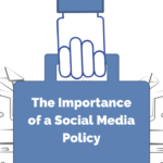 The Importance of a Social Media Policy
