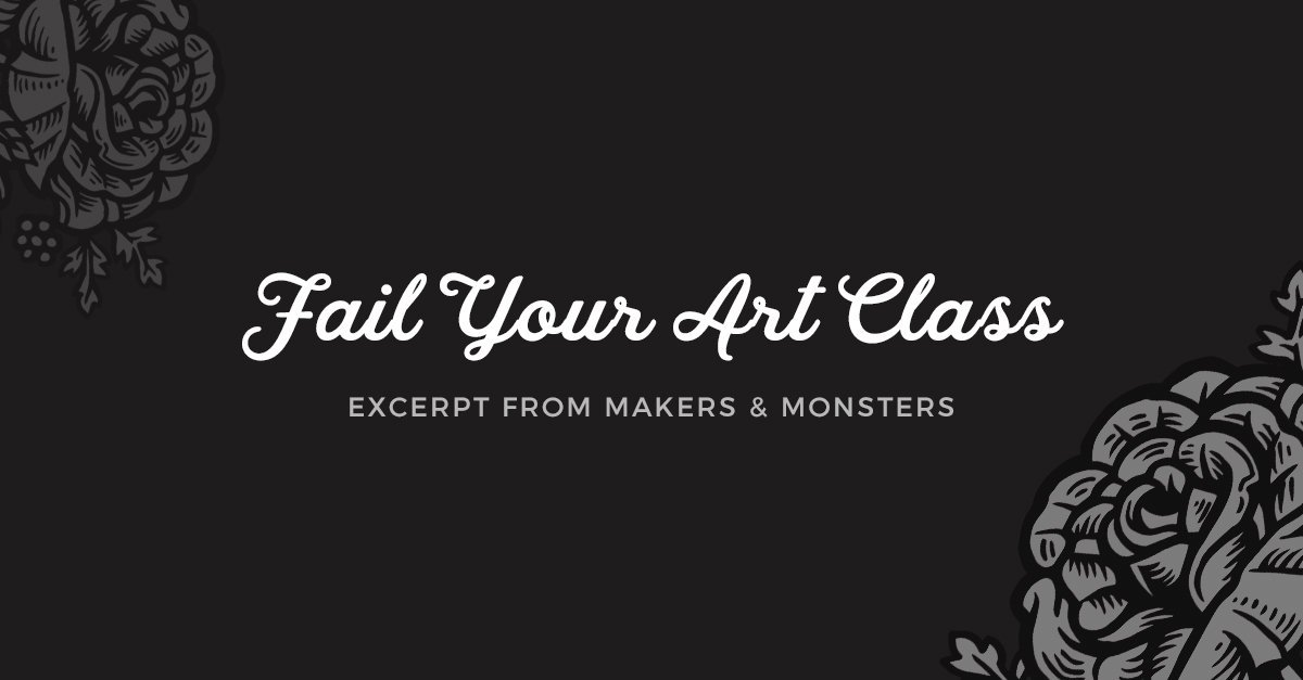Fail Your Art Class